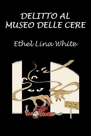 Delitto al museo delle cere (Italian Edition)