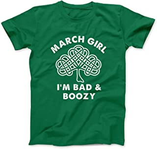 Mint Mama March Girl I'm Bad and Boozy Funny St Patrick Day Birthday T-Shirt