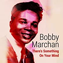 Best bobby marchan something on your mind Reviews