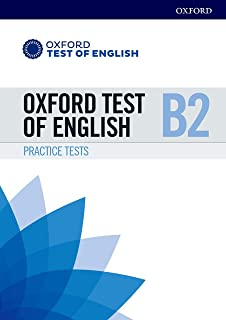 Oxford Test of English: B2: Practice Tests: Preparation for the Oxford Test of English at B2 level