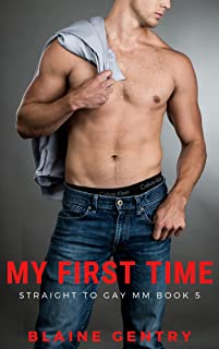 My First Time: A Straight To Gay MM Short Story, Book 5