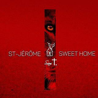 St-Jérôme Sweet Home - Single