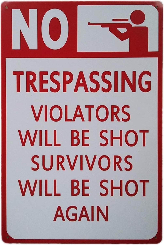 TISOSO No Trespassing Violators Will Low price Shot S Survivors Soldering Be