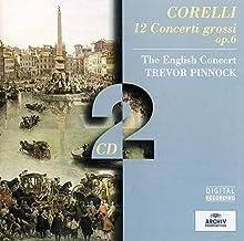 Corelli 12 Concerti Grossi Op.6