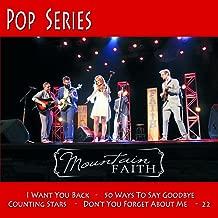 Mountain Faith Pop Series