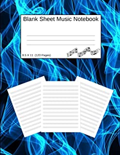 Blank Sheet Music Notebook: Manuscript Staff Paper Blue Flames (8.5 X 11) 120 Pages