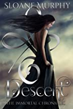 Descent: A Dark Paranormal Academy Romance (The Immortal Chronicles Book 1) (English Edition)