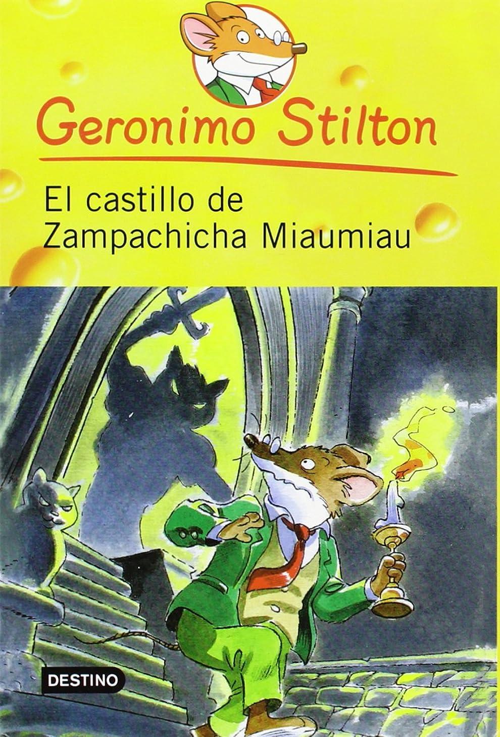 El castillo de zampachicha miaumiau / Cat and Mouse in the Haunted House (Geronimo Stilton) (Spanish Edition)