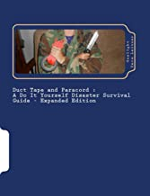 Duct Tape and Paracord - a DIY Disaster Survival Guide