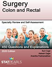 Surgery Colon and Rectal: Specialty Review and Self-Assessment (StatPearls Review Series Book 221)