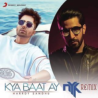 Kya Baat Ay (DJ NYK Remix)