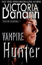 VAMPIRE HUNTER (Knights of Black Swan Paranormal Romance Series Book 8)