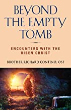 Beyond the Empty Tomb: Encounters with the Risen Christ