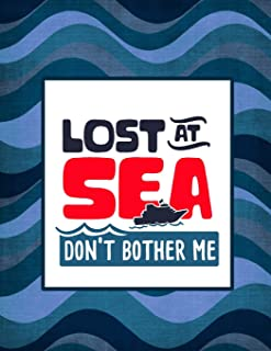 Lost at Sea Don't Bother Me: Vacation Planner and 21-Day Cruise Diary