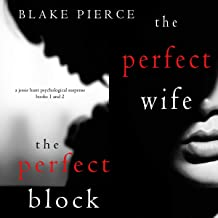 Jessie Hunt Psychological Suspense Series: The Perfect Wife (Book 1) and The Perfect Block (Book 2)