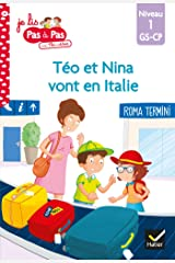 Téo et Nina GS CP Niveau 1 - Téo et Nina vont en Italie (Je lis pas à pas t. 24) Format Kindle