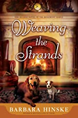 Weaving the Strands: The Second Novel in the Rosemont Series Kindle Edition