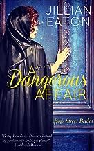 A Dangerous Affair (Bow Street Brides Book 3)
