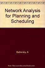 Network Analysis for Planning and Scheduling