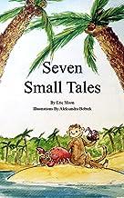 Seven Small Tales