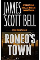 Romeo's Town (Mike Romeo Thrillers Book 6) Kindle Edition