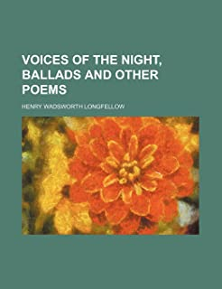 Voices of the Night, Ballads and Other Poems