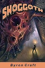 Shoggoth (The Mythos Project Book 2) Kindle Edition