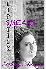 Lipstick Smears (Makeup Series Book 2) Kindle Edition