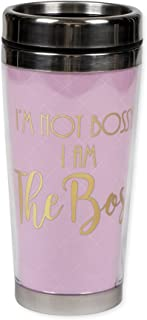 Dicksons I'm Not Bossy, I Am The Boss Pink 16 Ounce Stainless Steel Travel Tumbler Mug