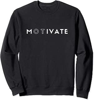 OT Motivate Sweatshirt- Occupational Therapist Sweatshirt