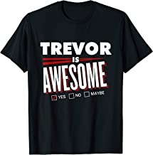 TREVOR Is Awesome Family Friend Name Funny Gift T-Shirt