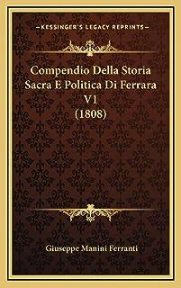 Compendio Della Storia Sacra E Politica Di Ferrara V1 (1808)