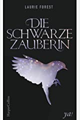 Die schwarze Zauberin (German Edition) Kindle Edition