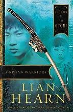 Orphan Warriors: Children of the Otori Book 1