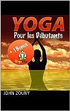 Yoga pour Les débutants (French Edition)