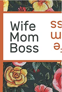 Flower Bloom: Wife Mom Boss Watercolor Rose Flower Bloom Vintage Foral Composition Notebook Lightly Lined Pages Daily Journal Blank Diary Notepad ... Gifts for Woman Nature Lovers Gentle Spirits