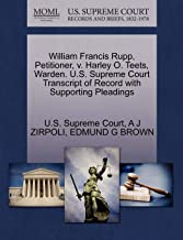 William Francis Rupp, Petitioner, v. Harley O. Teets, Warden. U.S. Supreme Court Transcript of Record with Supporting Pleadings