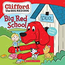 Big Red School (Clifford the Big Red Dog Storybook)