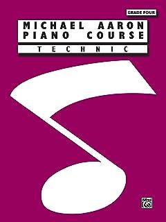 Michael Aaron Piano Course: Technic, Grade 4