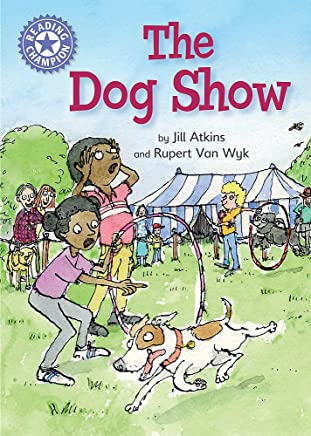 The Dog Show: Independent Reading Purple 8 (Reading Champion)