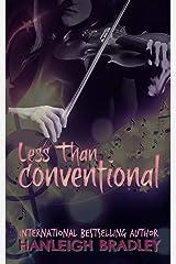 Less Than Conventional (Lust & Lyrics Book 3) Kindle Edition
