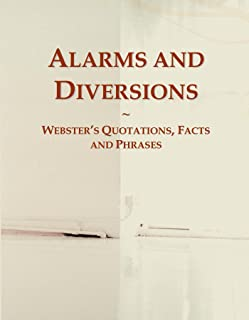 Alarms and Diversions: Webster's Quotations, Facts and Phrases