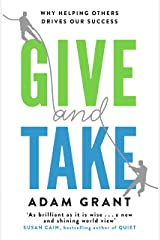 Give and Take: A Revolutionary Approach to Success (English Edition) eBook Kindle