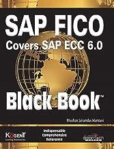 SAP FICO (Covers SAP ECC 6.0) Black Book