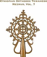 Ethiopian Orthodox Tewahedo Mezmur, Vol. 7