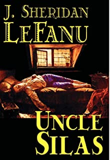 Uncle Silas by J.Sheridan LeFanu, Fiction, Mystery & Detective, Classics, Literary