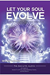 Let Your Soul Evolve: Spiritual Growth for the New Millennium - Second Edition Kindle Edition