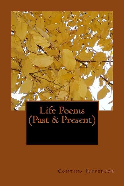Life Poems (Past & Present) (English Edition)