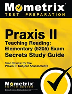 Praxis Teaching Reading - Elementary (5205) Secrets Study Guide: Test Review for the Praxis Subject Assessments