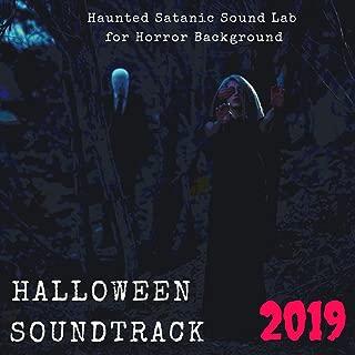 Halloween Soundtrack 2019: Haunted Satanic Sound Lab for Horror Background